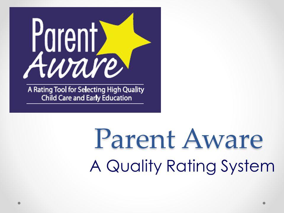 Parent Aware A Quality Rating System