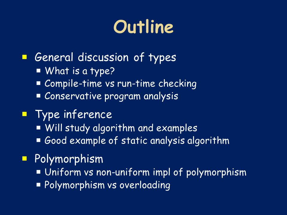  General discussion of types  What is a type.