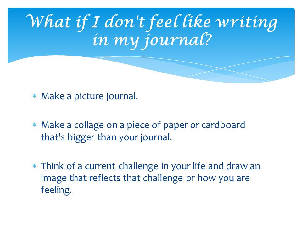  Make a picture journal.