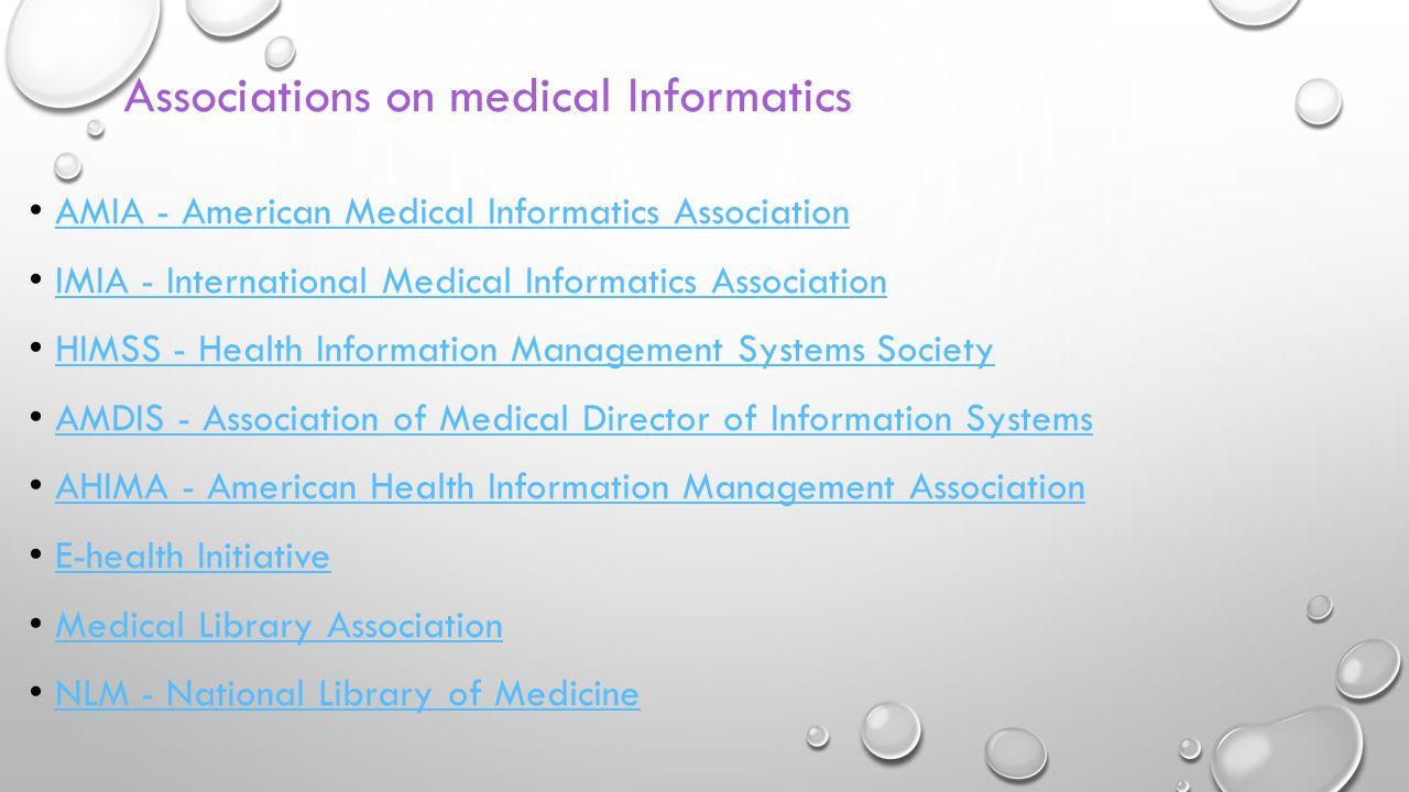 Associations on medical Informatics AMIA - American Medical Informatics Association AMIA - American Medical Informatics Association IMIA - Internation