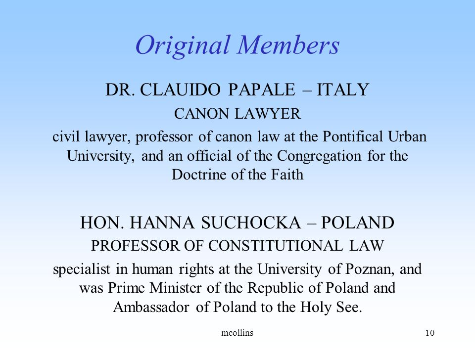 DR. CLAUIDO PAPALE – ITALY CANON LAWYER civil lawyer, professor of canon law at the Pontifical Urban University, and an official of the Congregation f