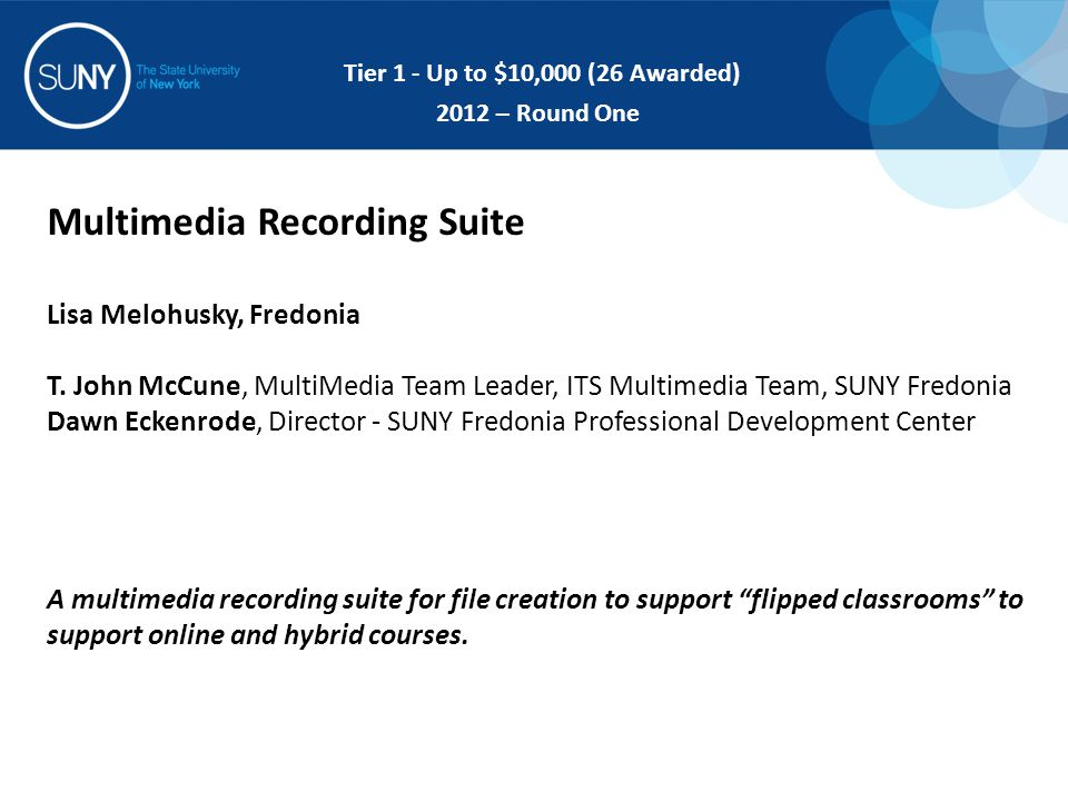 Multimedia Recording Suite Lisa Melohusky, Fredonia T.