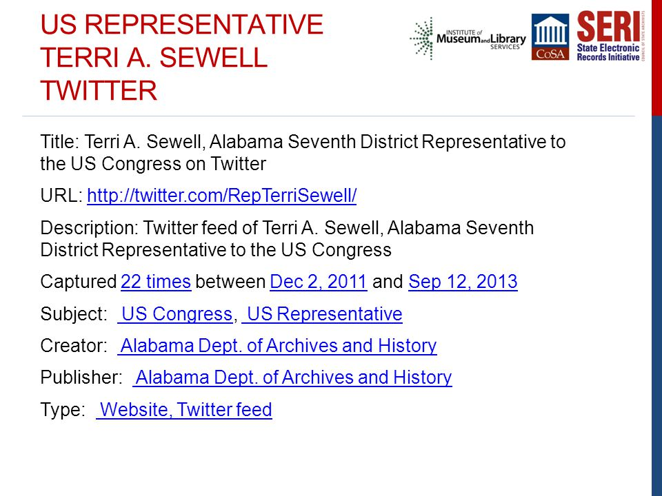 US REPRESENTATIVE TERRI A. SEWELL TWITTER Title: Terri A. Sewell, Alabama Seventh District Representative to the US Congress on Twitter URL: http://tw