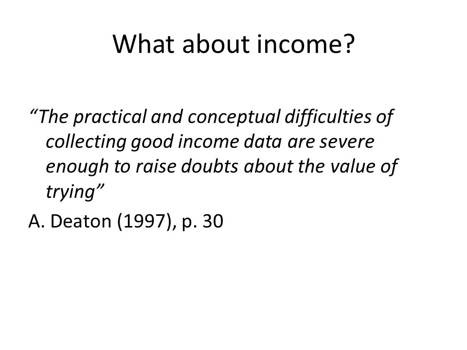 What about income.