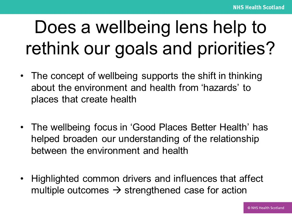 Does a wellbeing lens help to rethink our goals and priorities.