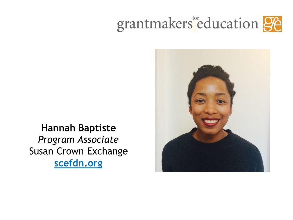 Hannah Baptiste Program Associate Susan Crown Exchange scefdn.org