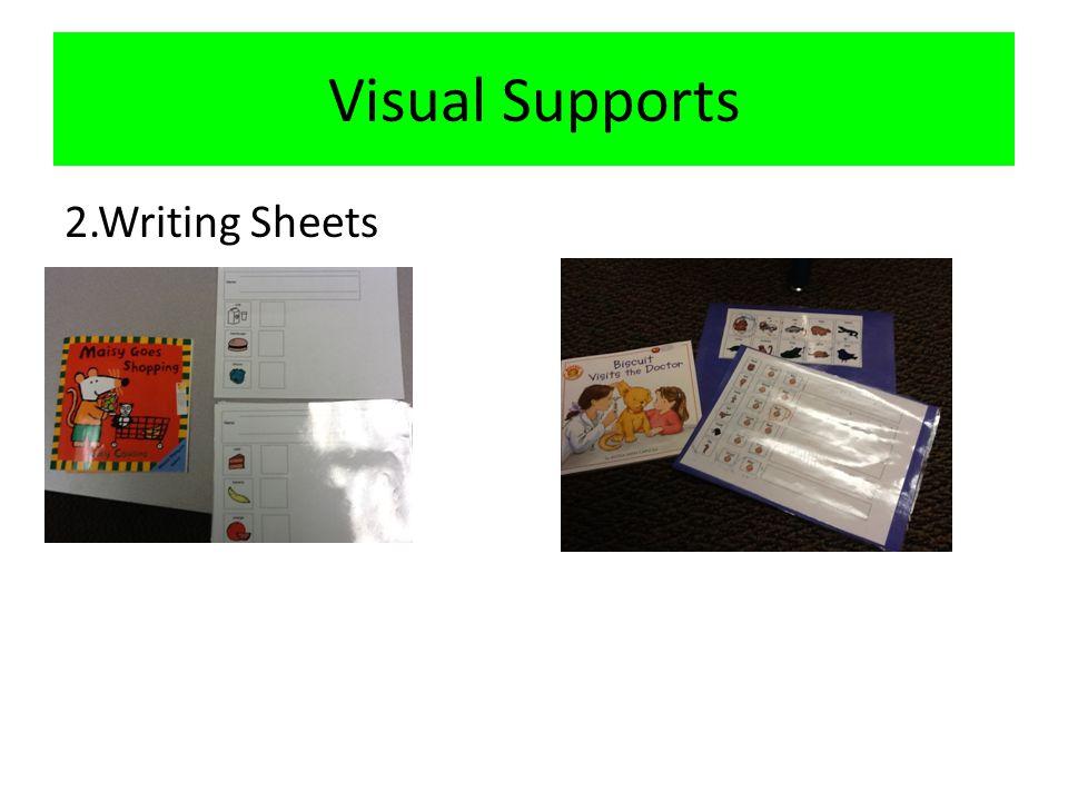 Visual Supports 2.Writing Sheets