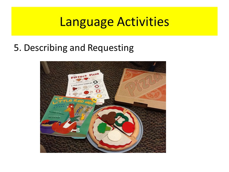 Language Activities 5. Describing and Requesting