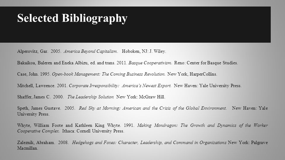 Selected Bibliography Alperovitz, Gar. 2005. America Beyond Capitalism.