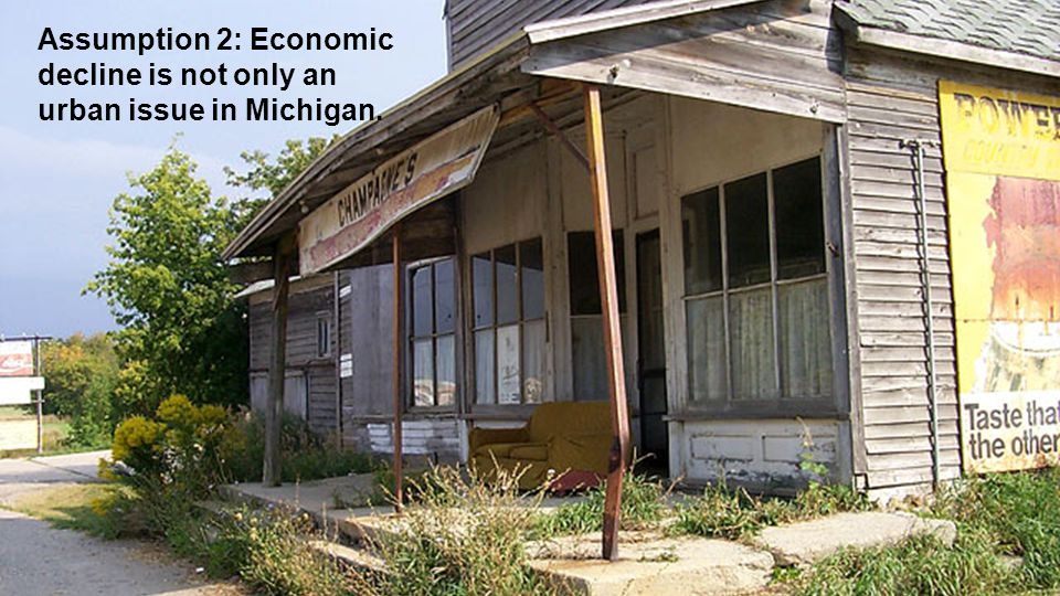 Assumption 2: Economic decline is not only an urban issue in Michigan.