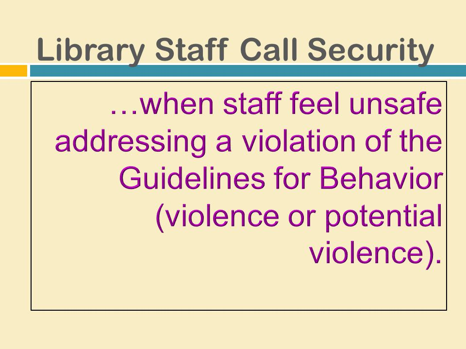 Library Staff Call Security