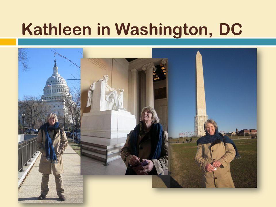 Kathleen in Washington, DC