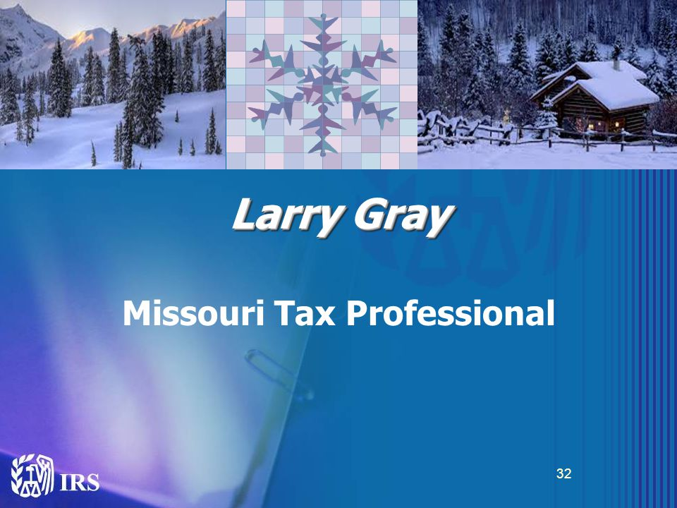 Larry Gray Missouri Tax Professional 32