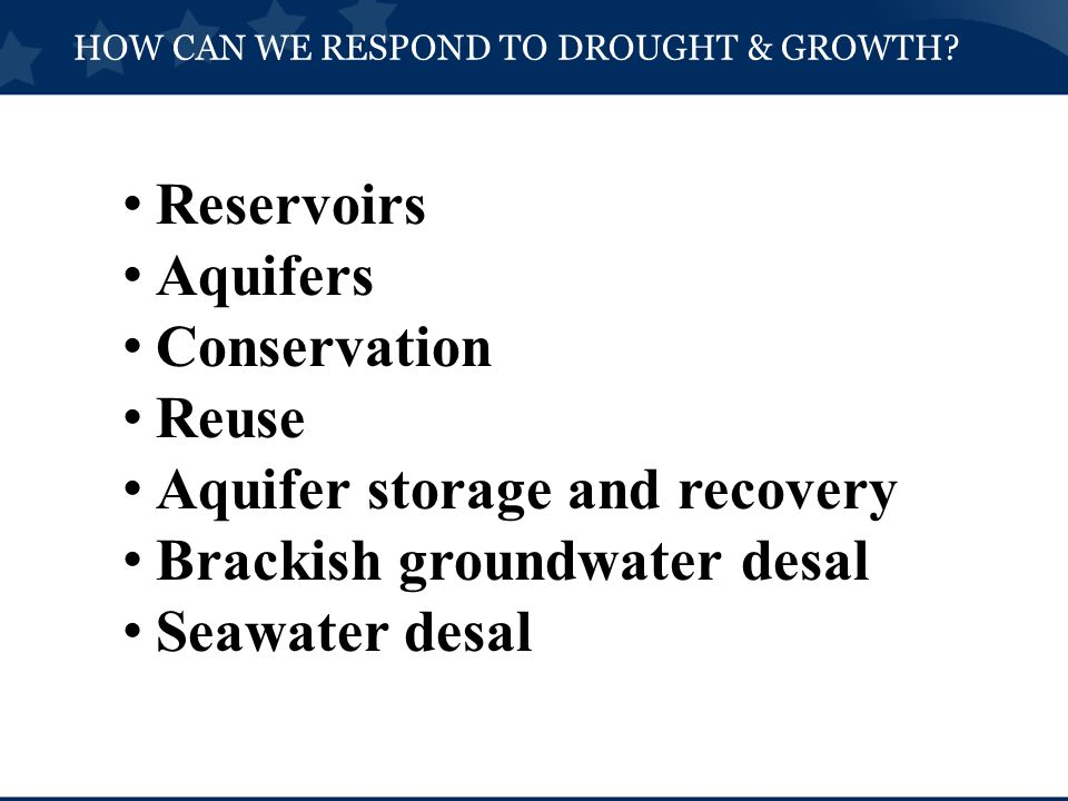 HOW CAN WE RESPOND TO DROUGHT & GROWTH.