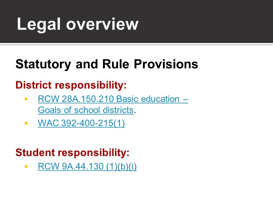 Exception: Juvenile Court Act  RCW 13.40.215(5) Upon discharge, parole, transfer to a community residential facility, or other authorized leave or release, a convicted juvenile sex offender shall not attend a public or approved private elementary, middle or high school that is attended by the victim or a sibling of a victim of the sex offender.