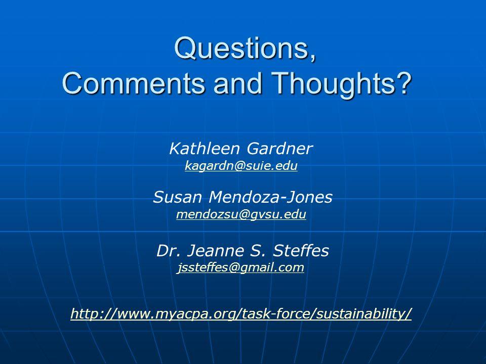 Kathleen Gardner kagardn@suie.edu Susan Mendoza-Jones mendozsu@gvsu.edu Dr.