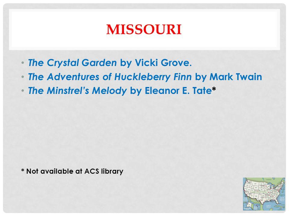 MISSOURI The Crystal Garden by Vicki Grove.