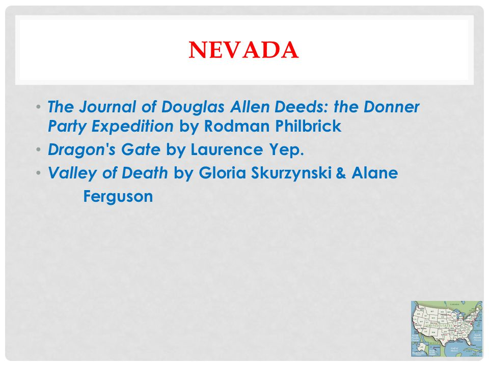 NEVADA The Journal of Douglas Allen Deeds: the Donner Party Expedition by Rodman Philbrick Dragon s Gate by Laurence Yep.