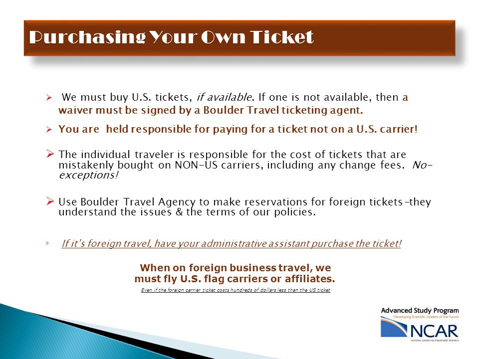  We must buy U.S.tickets, if available.