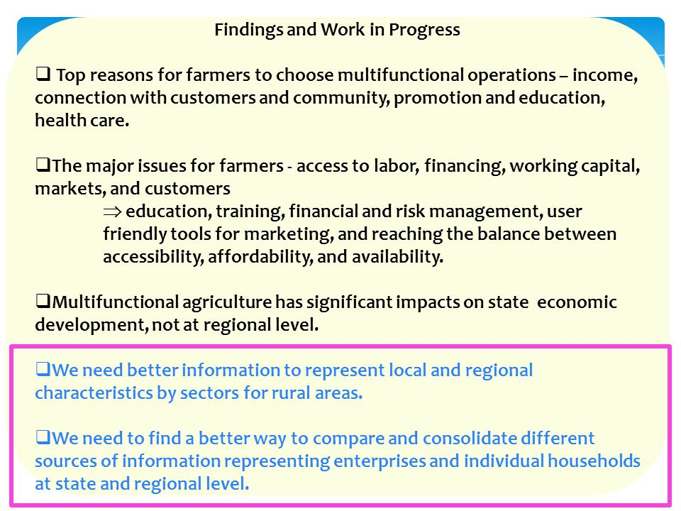 Findings and Work in Progress  Top reasons for farmers to choose multifunctional operations – income, connection with customers and community, promot