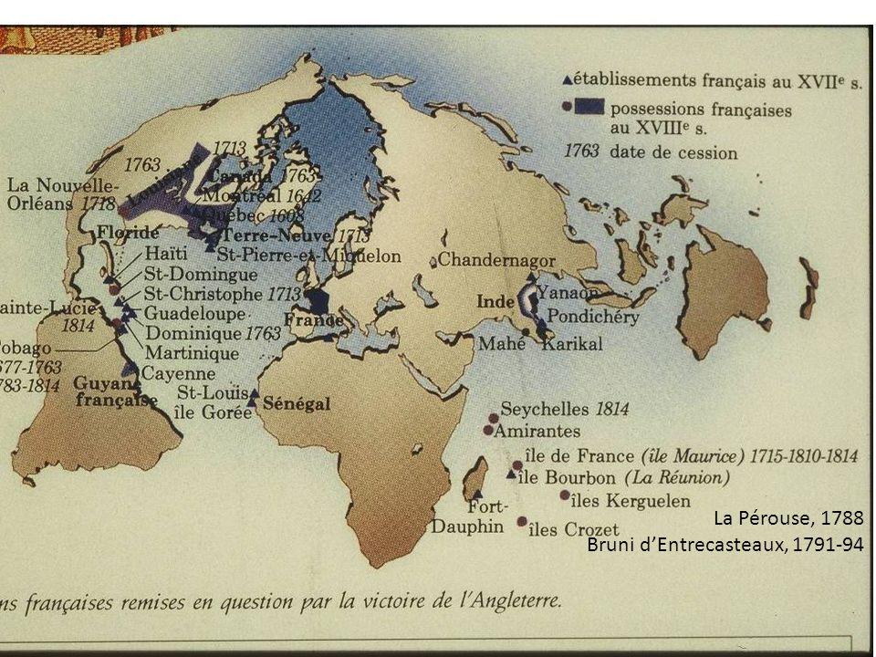 La Pérouse, 1788 Bruni d'Entrecasteaux, 1791-94