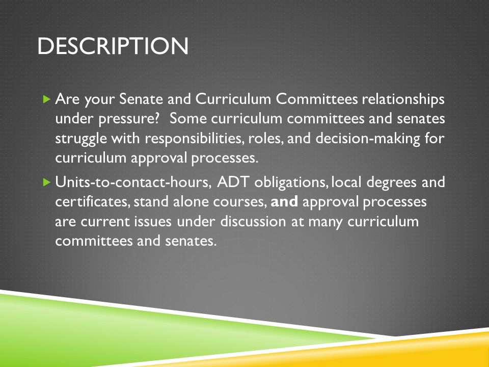 DESCRIPTION  Are your Senate and Curriculum Committees relationships under pressure.