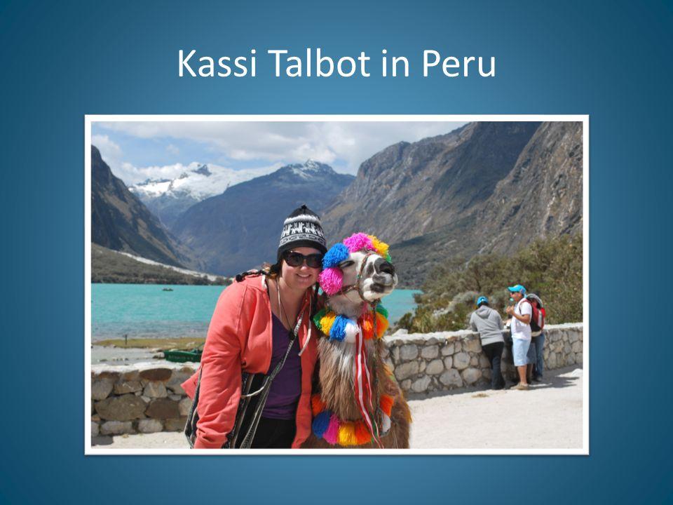 Kassi Talbot in Peru