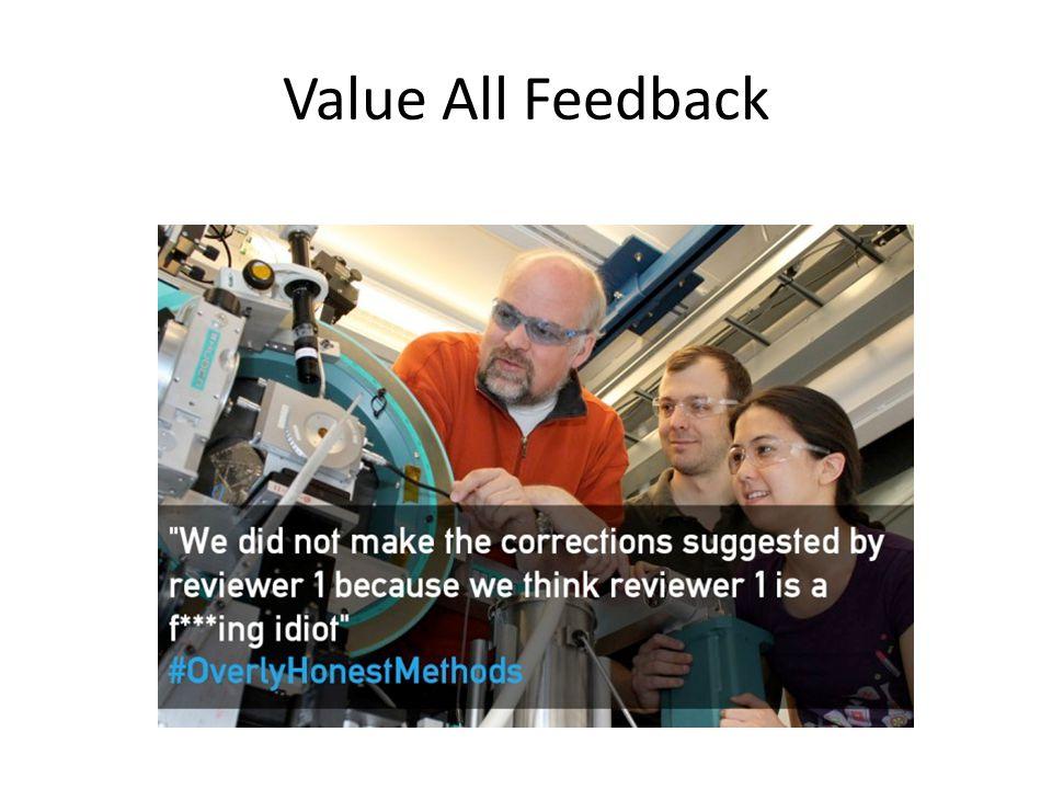 Value All Feedback