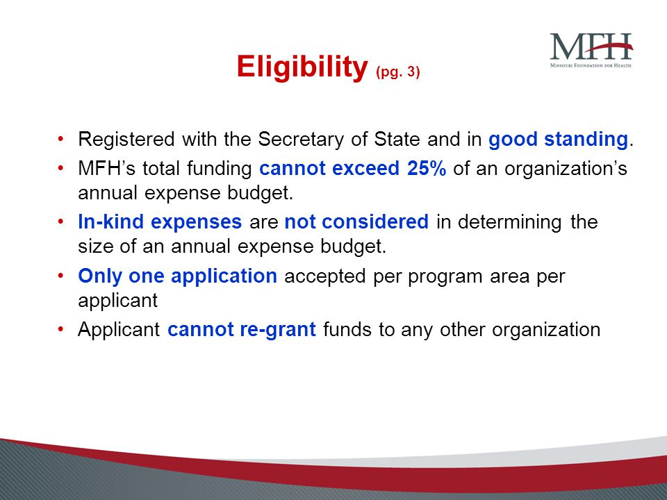 Eligibility (pg.3) Registered with the Secretary of State and in good standing.