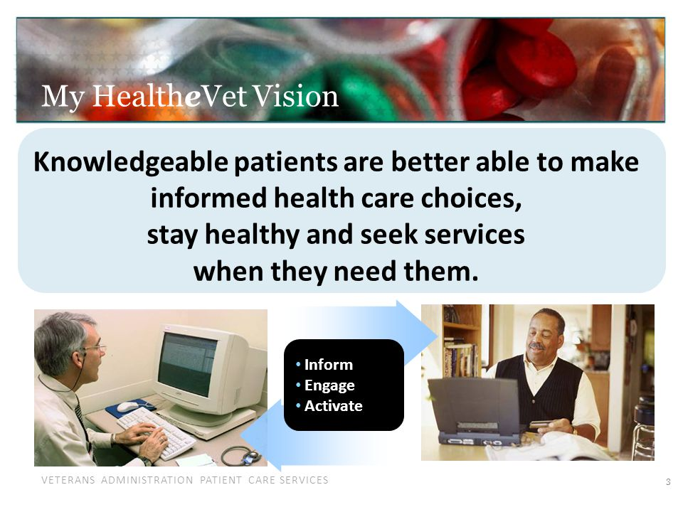 VETERANS ADMINISTRATION PATIENT CARE SERVICES Why PHRs.