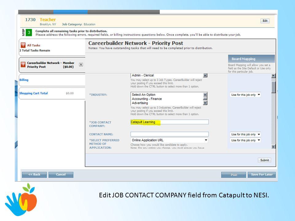 Edit JOB CONTACT COMPANY field from Catapult to NESI.