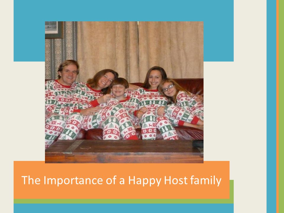 The Importance of a Happy Host family