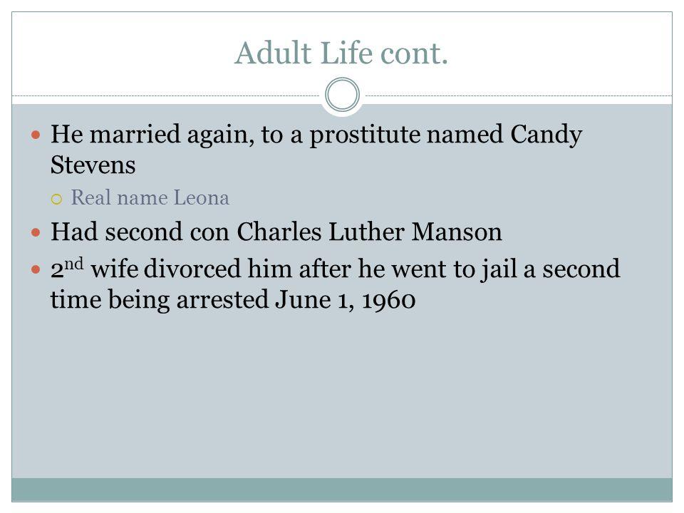 Adult Life cont.