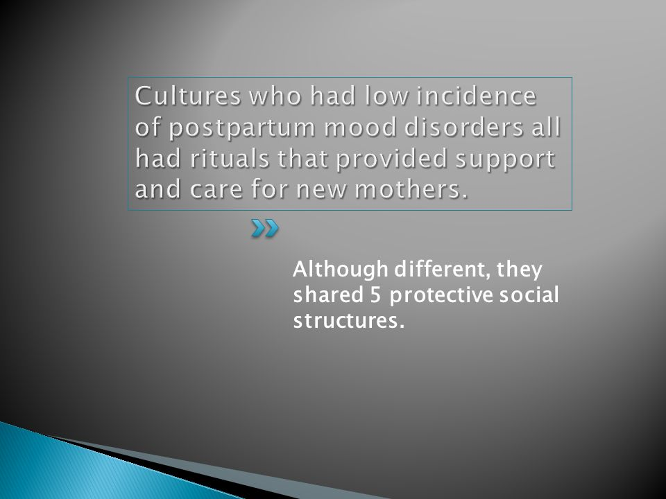 Although different, they shared 5 protective social structures.