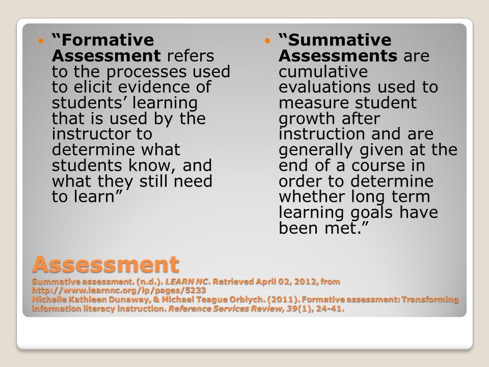 Assessment Summative assessment. (n.d.). LEARN NC.