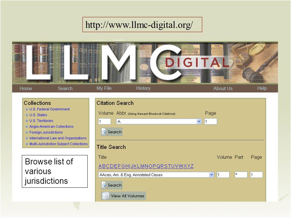 Browse list of various jurisdictions http://www.llmc-digital.org/