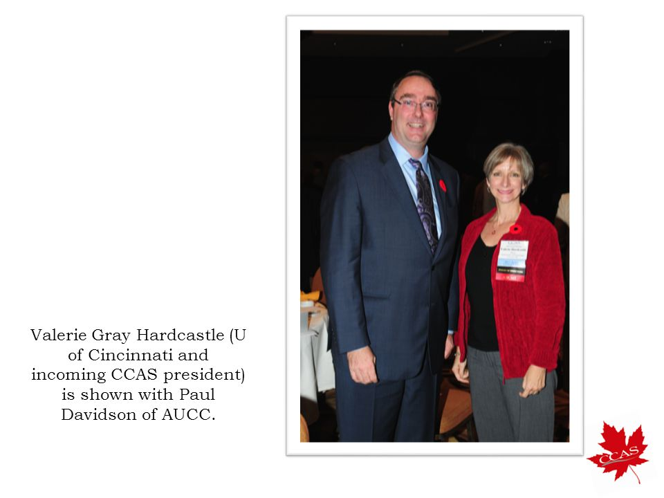 Valerie Gray Hardcastle (U of Cincinnati and incoming CCAS president) is shown with Paul Davidson of AUCC.