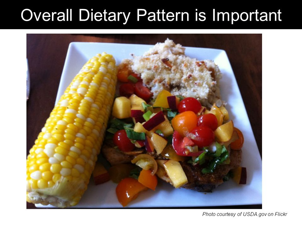 Overall Dietary Pattern is Important Photo courtesy of USDA.gov on Flickr