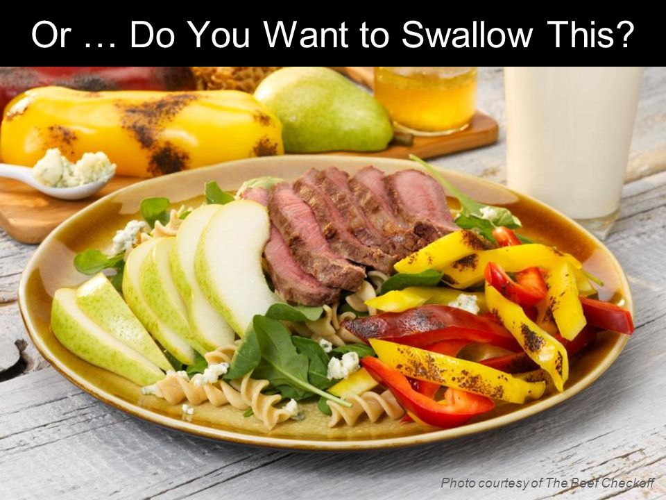 Or … Do You Want to Swallow This? Photo courtesy of The Beef Checkoff