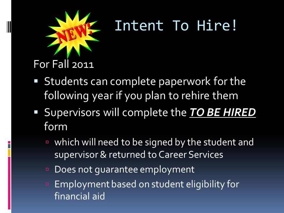 Intent To Hire.