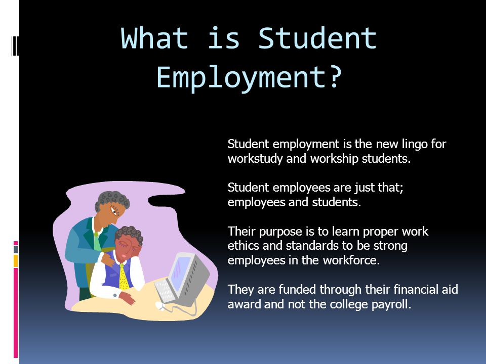 What is Student Employment.