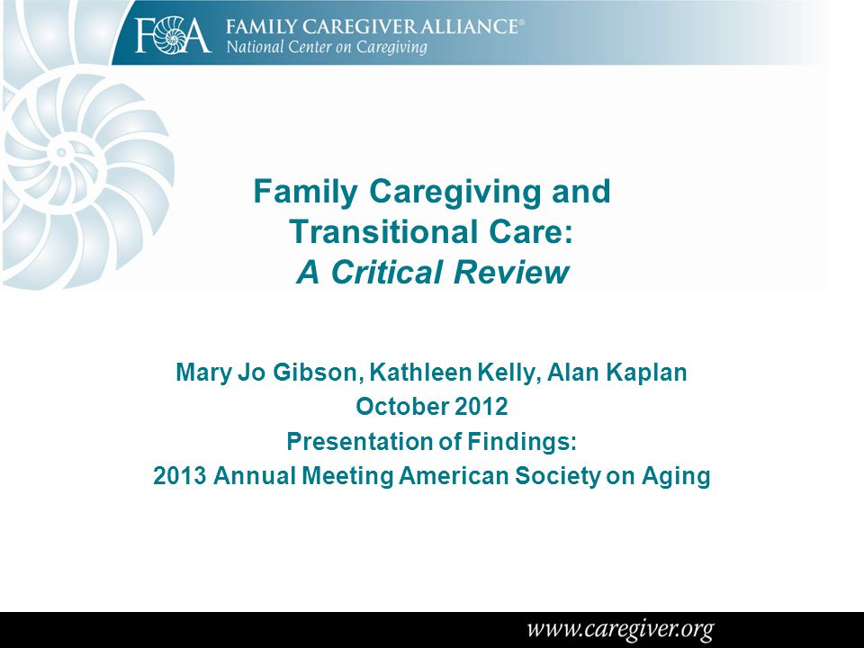 Why We Did This Study Transitions across health care settings, such as hospital to home, are fraught with risks for older adults and adults with disabilities Family caregivers usually implement the care plans after release from the hospital but rarely are actively engaged in discharge planning Transitions from hospital to home are receiving policy attention especially with current focus on reducing readmissions soon after hospitalization