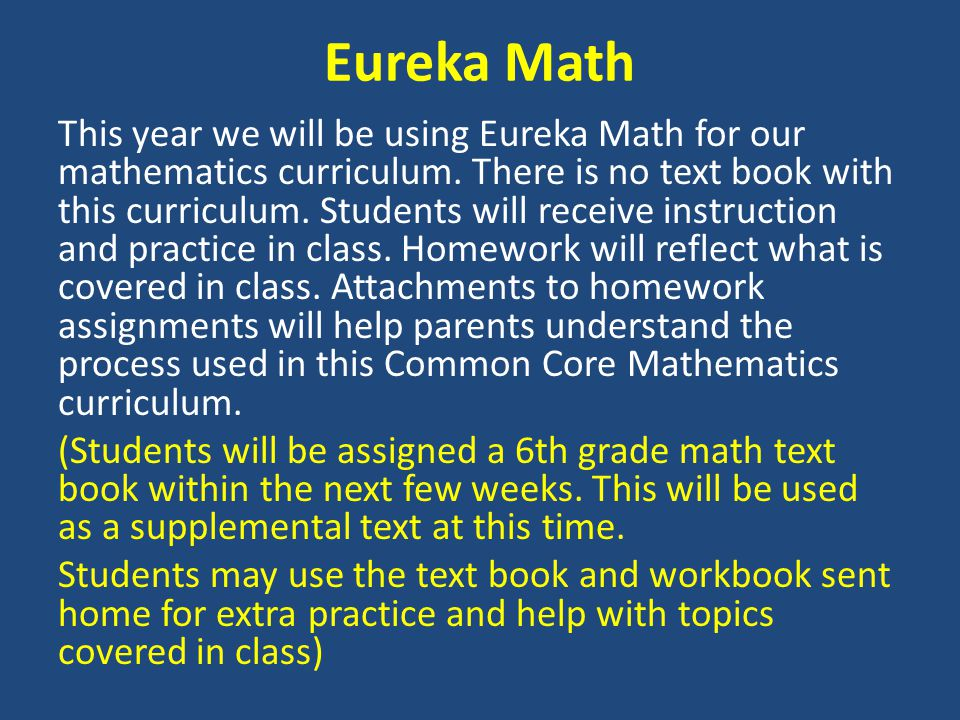Eureka Math This year we will be using Eureka Math for our mathematics curriculum.
