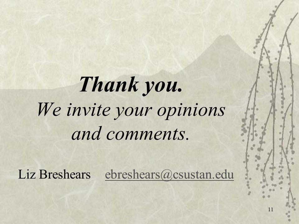 Thank you.We invite your opinions and comments.