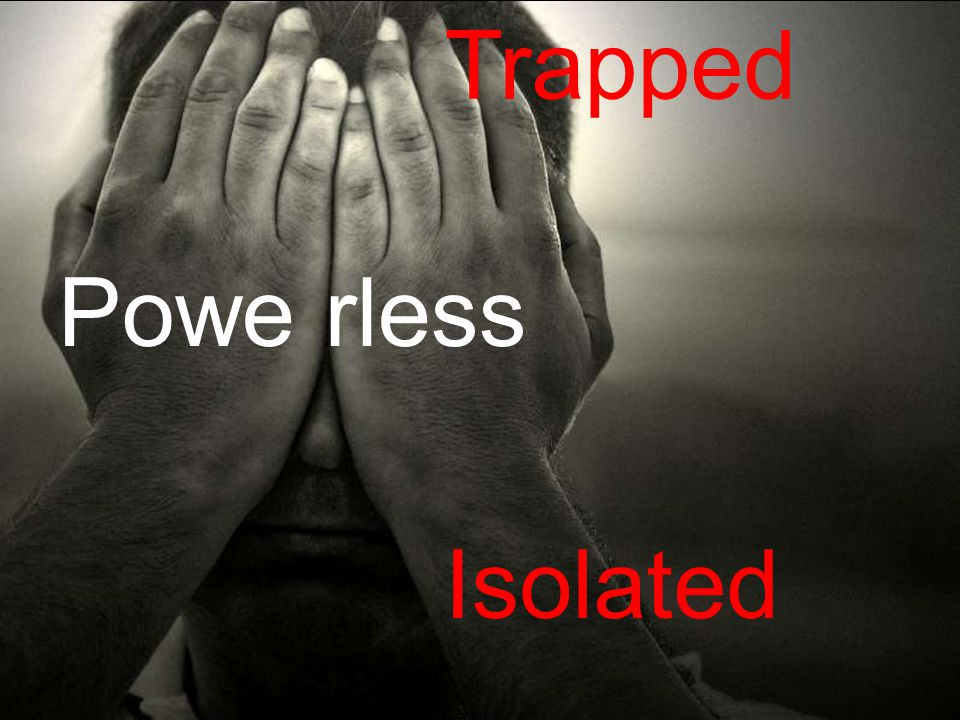 Trapped Powe rless Isolated