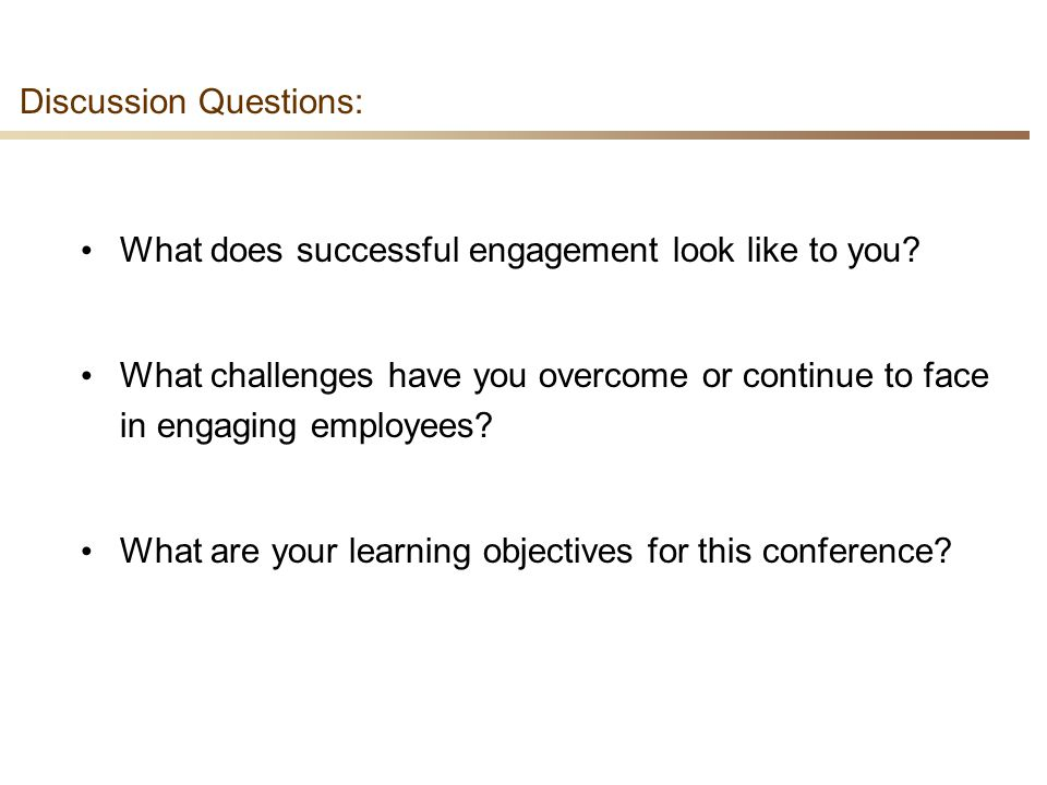 43 Discussion Questions: What does successful engagement look like to you.