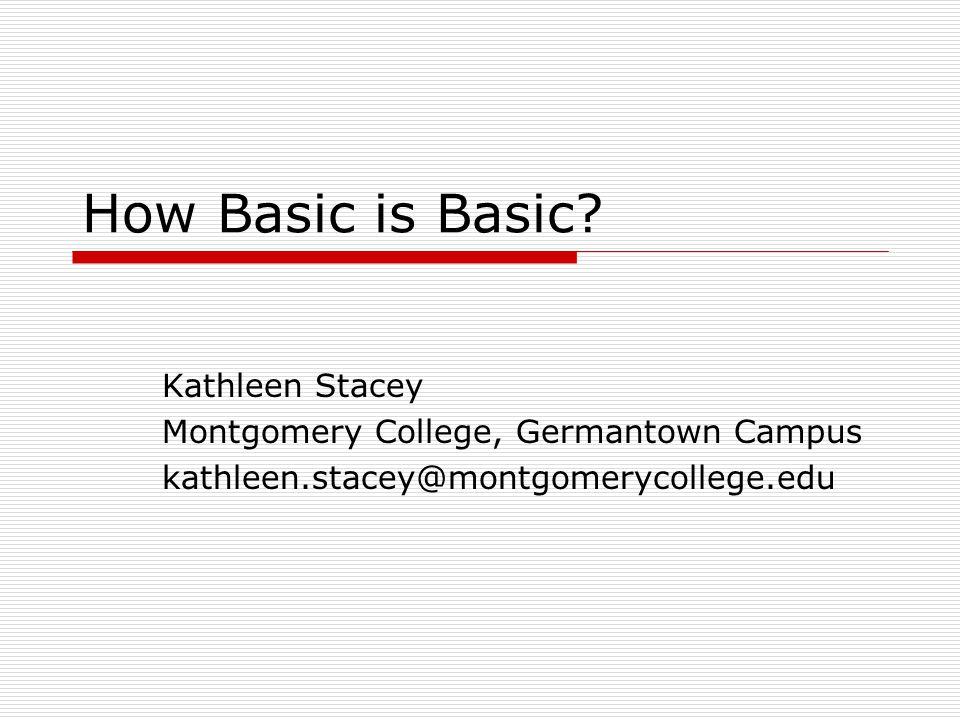 How Basic is Basic.