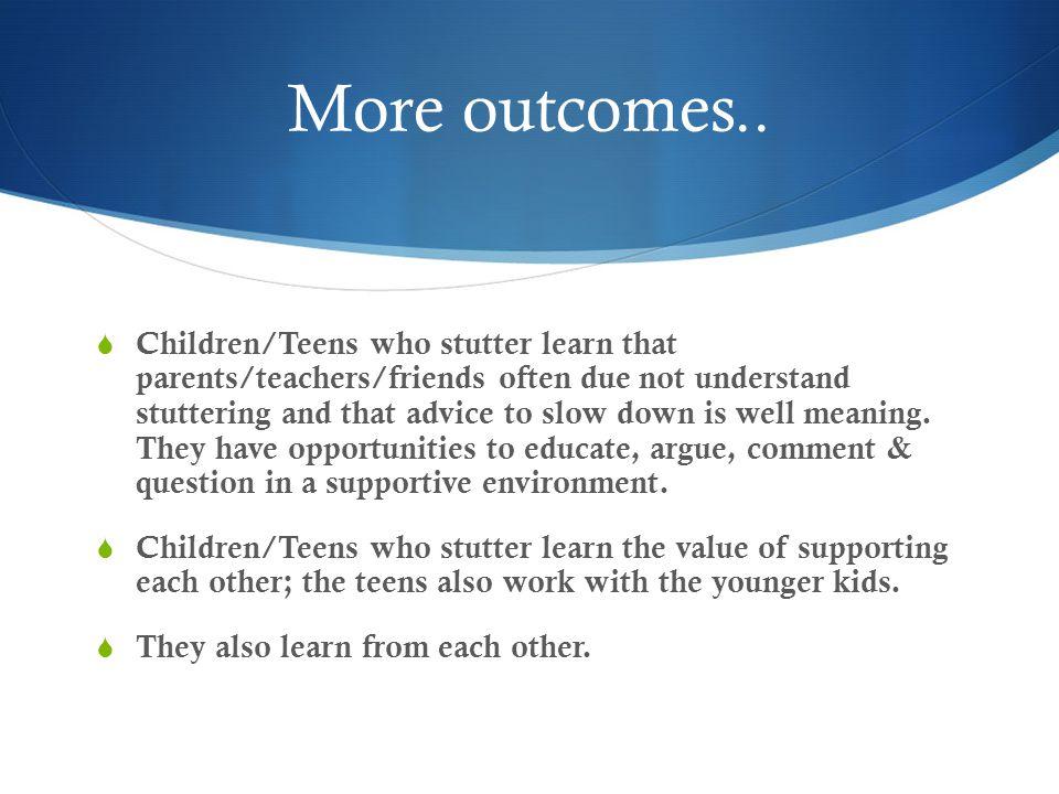 More outcomes..