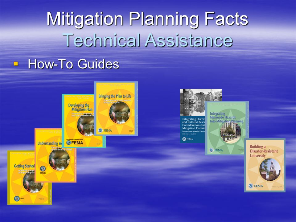Mitigation Planning Facts Technical Assistance  How-To Guides
