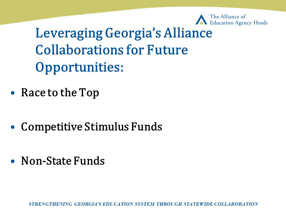 Page 25 AEAH-Communications Team | 5/14/07 Leveraging Georgia's Alliance Collaborations for Future Opportunities: Race to the Top Competitive Stimulus